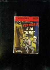 Scandale A La Une. - Couverture - Format classique