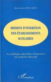 Mission D'Insertion Des Etablissements Scolaires ; La Politique Educative D'Insertion Du Systeme Educatif - Intérieur - Format classique