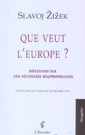 Que veut l'europe ? reflexions sur une necessaire reappropriation - Intérieur - Format classique