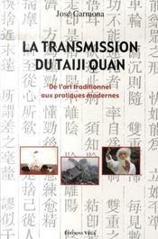 La Transmission Du Taiji Quan - Intérieur - Format classique