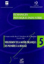 Vieillissement De La Matiere Organique: Polymeres A La Bio. - Couverture - Format classique