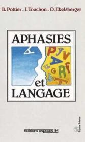 Aphasies Et Langage - Couverture - Format classique