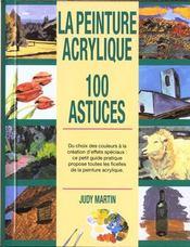 La Peinture Acrylique ; 100 Astuces - Intérieur - Format classique