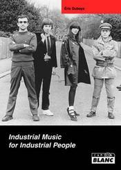 Industrial music for industrial people - Intérieur - Format classique