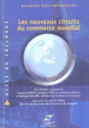 Dialogue Etat-Entreprises : Les Nouveauxcircuits Du Commerce Mondial - Intérieur - Format classique