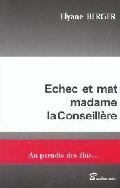 Echec Et Mat Madame La Conseillere ; Au Paradis Des Elus - Intérieur - Format classique
