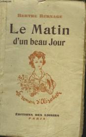 Le Matin D'Un Beau Jour - Couverture - Format classique