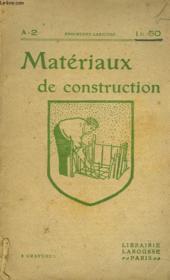Materiaux De Construction. Choix Et Utilisation - Couverture - Format classique