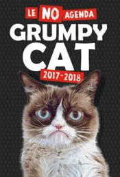 Vente livre :  Le no agenda grumpy cat (édition 2017/2018)  - Grumpy Cat