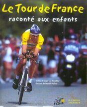Tour De France Raconte Aux Enfants - Intérieur - Format classique
