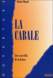 La Cabale - Lire Au-Dela De La Lettre - Couverture - Format classique