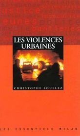 Les violences urbaines - Intérieur - Format classique