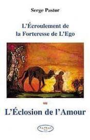 Eclosion De L'Amour - Ecroulement De L'Ego - Couverture - Format classique
