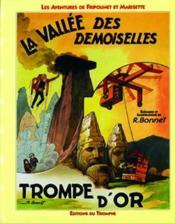 Les aventures de Fripounet et Marisette t.9 ; la vallée des demoiselles - Couverture - Format classique