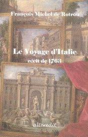 Le voyage d'italie ; récit de 1763 - Intérieur - Format classique
