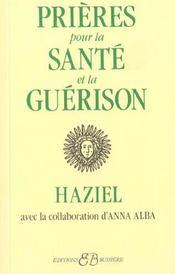 Prieres Pour La Sante Et La Guerison - Intérieur - Format classique