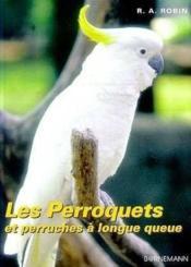 Perroquets Et Perruches A Longue Queue - Couverture - Format classique