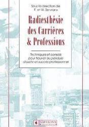 Radiesthesie Des Carrieres & Professions - Couverture - Format classique