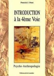 Introduction A La 4eme Voie - Couverture - Format classique