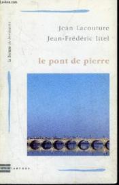 Pont De Pierre (Le) - Couverture - Format classique