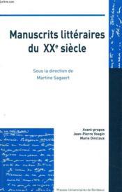 Manuscrits Litteraires Du Xx Siecle - Couverture - Format classique
