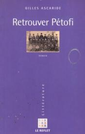 Retrouver Petofi - Couverture - Format classique
