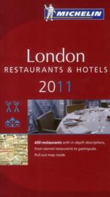 Vente livre :  Guide Rouge ; London ; Restaurants & Hôtels (Editions 2011)  - Collectif Michelin