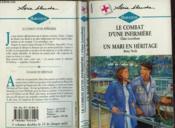 Le Combat D'Une Infirmiere Suivi De : Un Mari En Heritage (Hospital At Risk - Winter Of Chance) - Couverture - Format classique