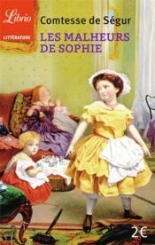 Livre - Les malheurs de sophie - Comtesse De Segur