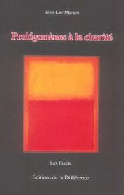Prolegomenes A La Charite - Intérieur - Format classique