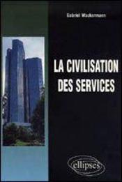 La Civilisation Des Services - Intérieur - Format classique