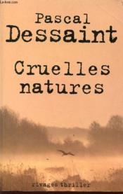Cruelles natures - Couverture - Format classique