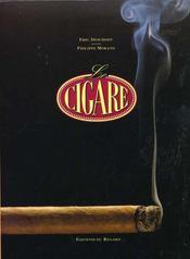 Cigare (Le) - Intérieur - Format classique
