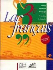 La 3e En Francais (Cote D'Ivoire) - Couverture - Format classique