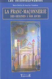 La franc-maconnerie, des origines a nos jours - Intérieur - Format classique