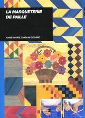 Marqueterie De Paille - Intérieur - Format classique