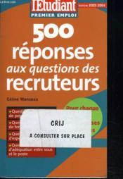 500 réponses aux questions des recruteurs - Couverture - Format classique