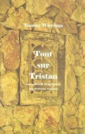 Tout sur tristan - Couverture - Format classique