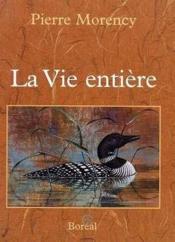 La Vie Entiere - Couverture - Format classique