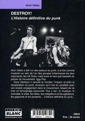 Destroy! ; l'histoire définitive du punk - 4ème de couverture - Format classique