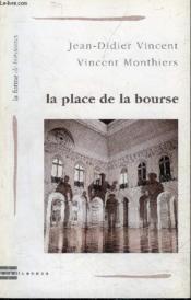 Place De La Bourse (La) - Couverture - Format classique