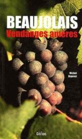 Beaujolais ; vendanges amères - Couverture - Format classique