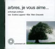 Arbres,Je Vous Aime/1cd - Couverture - Format classique