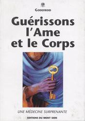 Guerisons L'Ame Et Le Corps - Intérieur - Format classique