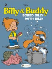 Vente  Billy & Buddy T.2 ; bored silly with Billy  -  Roba - Roba - Jean Roba