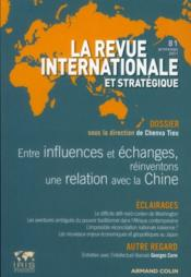 Vente livre :  La Revue Internationale Et Strategique N.81 ; France-Chine : Une Relation A Réinventer  - La Revue Internationale Et Strategique