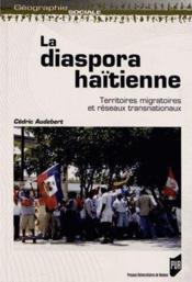 Diaspora haïtienne ; territoires migratoires et réseaux transnationaux - Couverture - Format classique