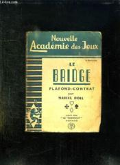 Le Bridge. Plafond Contrat. - Couverture - Format classique