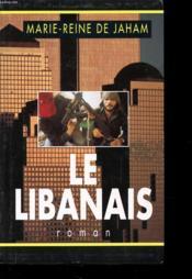 Le Libanais - Couverture - Format classique