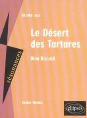 Etude Sur Le Desert Des Tartares Dino Buzzati - Intérieur - Format classique